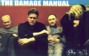 The Damage Manaul 2000: Geordie, Chris Connelly, Wob, Atkins © unknown